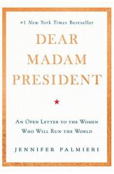 dear-madam-president