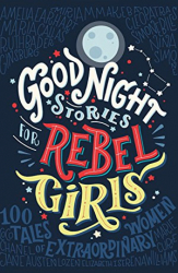 good-night-stories-to-rebel-girls